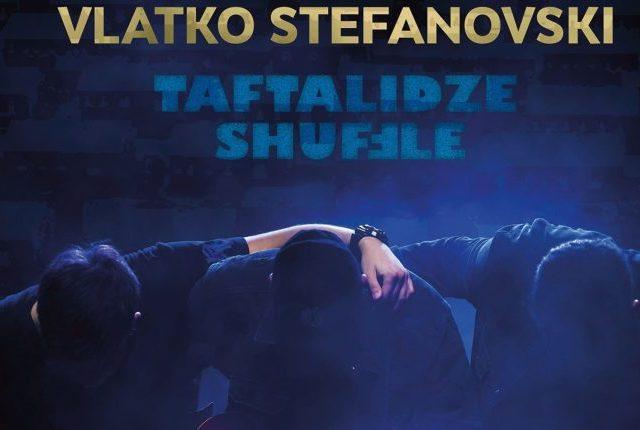 11/12/2020 Taftalidze Shuffle – нов албум на Влатко Стефановски
